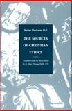 Sources of Christian Ethics, Pinckaers and Pinckaers, OP, Servais, 0567292878