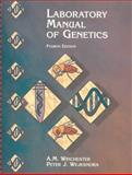 Laboratory Manual of Genetics, Winchester, A. M. and Wejksnora, Peter J., 0697122875
