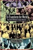 To Transform the World : Vital United Methodist Campus Ministry, , 093816287X