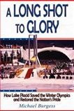 A Long Shot to Glory, Michael Burgess, 1457512874