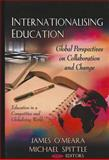 Internationalising Education : Global Perspectives on Transnational Partnerships, Spittle, Michael, 1613242875