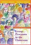 Group Processes in the Classroom, Schmuck, Richard A. and Schmuck, Patricia A., 007232287X