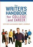 The Writer's Handbook for College and Career, Dees, Cathy and Schwegler, Robert A., 0321422872