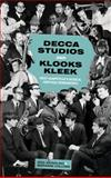 Decca Studios and Klooks Kleek, Dick Weindling and Marianne Colloms, 0750952873
