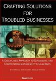 Crafting Solutions for Troubled Business, Hopkins, Stephen, 1587982870