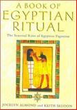 The Book of Egyptian Ritual, Keith Seddon and Jocelyn Almond, 0007132875