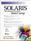 Solaris Operating Environment Boot Camp, Rhodes, David and Butler, Dominic, 0130342874