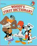 Woody's First Dictionary, Deborah Kovacs, 0448092875