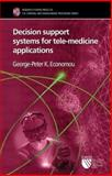 Decision Support Systems for Tele-medicine Applications, Economou, G-P, 0863802877