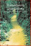 Transatlantic Translations : Dialogues in Latin American Literature, Ortega, Julio, 186189287X