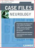 Case Files Neurology, Toy, Eugene C. and Pleitez, Milvia, 0071482873