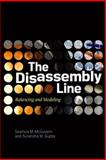 The Disassembly Line : Balancing and Modeling, McGovern, Seamus M. and Gupta, Surendra M., 007162287X