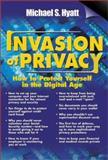 Invasion of Privacy, Michael S. Hyatt, 0895262878