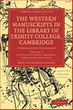 The Western Manuscripts in the Library of Trinity College, Cambridge : A Descriptive Catalogue, , 1108002870