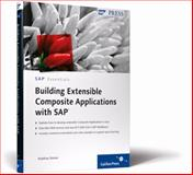 Building Extensible Composite Applications with SAP, Steiner, Matthias, 1592292879