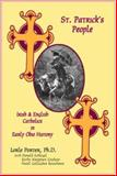 St. Patrick's People : Irish and English Catholics in Early Ohio History, Porter, Lorle, 1887932879