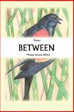 Between, Morgan Grayce Willow, 1932472878