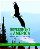 Government in America : People, Politics, and Policy, Brief Edition, Edwards, George C., III and Wattenberg, Martin P., 0205662870