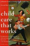 Child Care that Works, Eva Cochran, 0395822874