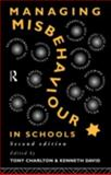 Managing Misbehaviour in Schools, , 0415092876