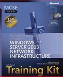 MCSE Self-Paced Training Kit (Exam 70-293) : Planning and Maintaining a Microsoft Windows Server 2003 Network Infrastructure, Zacker, Craig and Steven, Anthony, 0735622876