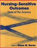 Nursing-Sensitive Outcomes : State of the Science, Doran, Diane M. and Almost, Joan, 0763722871
