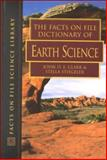 The Facts on File Dictionary of Earth Science, Clark, John O. E. and Stiegeler, Stella E., 081604287X