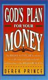God's Plan for Your Money, Derek Prince, 0883682877