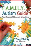 F a M I l y Autism Guide, Greg Zibricky Cfp, 098381287X