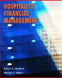 Hospitality Financial Management, Dalbor, Michael C. and Chatfield, Robert E., 0130482870