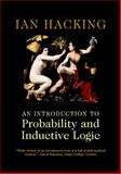 An Introduction to Probability and Inductive Logic, Hacking, Ian, 0521772877