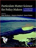Particulate Matter Science for Policy Makers : A NARSTO Assessment, , 0521842875