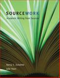 Sourcework : Academic Writing from Sources, Dollahite, Nancy E. and Haun, Julie, 0618412875