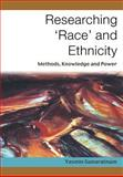 Researching 'Race' and Ethnicity : Methods, Knowledge and Power, Gunaratnam, Yasmin, 0761972870