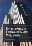 Encyclopedia of Corporate Names Worldwide, Room, Adrian, 0786412879