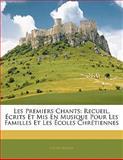 Les Premiers Chants, Cesar Malan, 1142572870