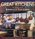 Great Kitchens, Ellen Whitaker and Colleen Mahoney, 1561582875