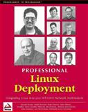 Linux Deployment, Michael Boerner and Ian Dickson, 1861002874