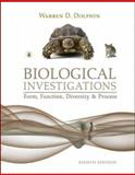 Biological Investigations : Form, Function, Diversity and Process, Dolphin, Warren D., 0072992875