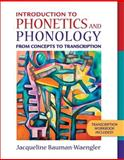 Introduction to Phonetics and Phonology : From Concepts to Transcription, Bauman-Waengler, Jacqueline, 0205402879
