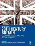 20th Century Britain : Economic, Cultural and Social Change, Johnson, Paul and Strange, Julie-Marie, 0582772877