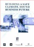 Building a Safe Climate, Sound Business Future, World Resources Institute Staff and British Petroleum Staff, 1569732876