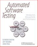 Automated Software Testing : Introduction, Management, and Performance, Dustin, Elfriede and Rashka, Jeff, 0201432870