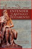 Compendio para Entender el Antiguo Testamento, Ronald L. Giese and Sandy D. Brent, 0805432876