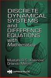 "Discrete ""Dynamical"" Systems and Difference Equations with Mathematica, Kulenovic, M. R. S. and Merino, Orlando, 1584882875"