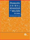 Domestic Animal Behaviour and Welfare, Broom, D. M. and Fraser, A. F., 1845932870