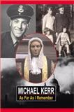 As Far as I Remember, Kerr, Michael, 1901362876