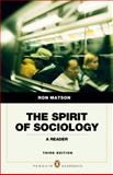 Spirit of Sociology, Matson, Ron, 0205762883
