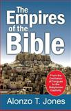 Empires of the Bible, Alonzo T. Jones, 157258288X