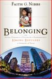 The Social Dynamics of Fitting In : Belonging and the Hmong Refugees of Germany and Texas, Nibbs, Faith G., 1611632889
